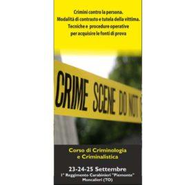 Corso di criminologia e criminalistica <br>23/24/25 Settembre 2016