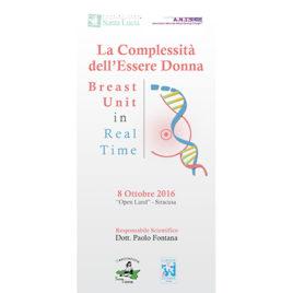 La Complessità dell'Essere Donna  – Breast Unit in real time <br>8 Ottobre 2016