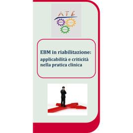 EBM in riabilitazione: applicabilità e criticità nella pratica clinica <br>26 novembre 2016