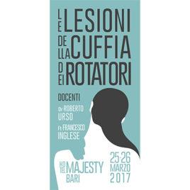Le lesioni della cuffia dei rotatori <br>25-26 Marzo 2017