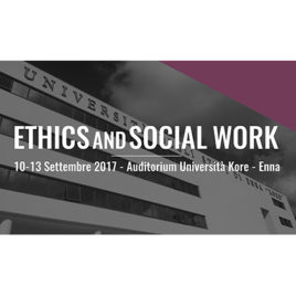 Ethics and Social Work <br>10-13 Settembre 2017