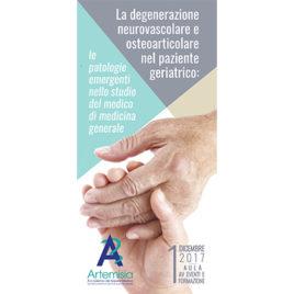 La degenerazione neurovascolare e osteoarticolare nel paziente geriatrico: le patologie emergenti nello studio del medico di Medicina Generale <br>1 Dicembre 2017