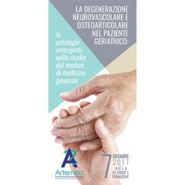 La degenerazione neurovascolare e osteoarticolare nel paziente geriatrico: le patologie emergenti nello studio del medico di Medicina Generale <br>7 Dicembre 2017