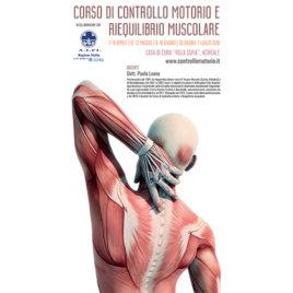Corso di controllo motorio e riequilibrio muscolare <br>7-8 Aprile / 12-13 Maggio / 9-10 Giugno / 30 Giugno-1 Luglio 2018