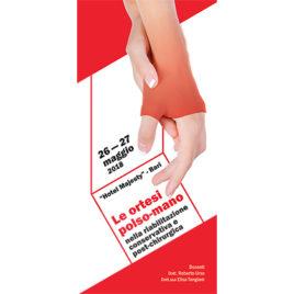 Le ortesi polso-mano nella riabilitazione conservativa e post-chirurgica <br>26-27 Maggio 2018