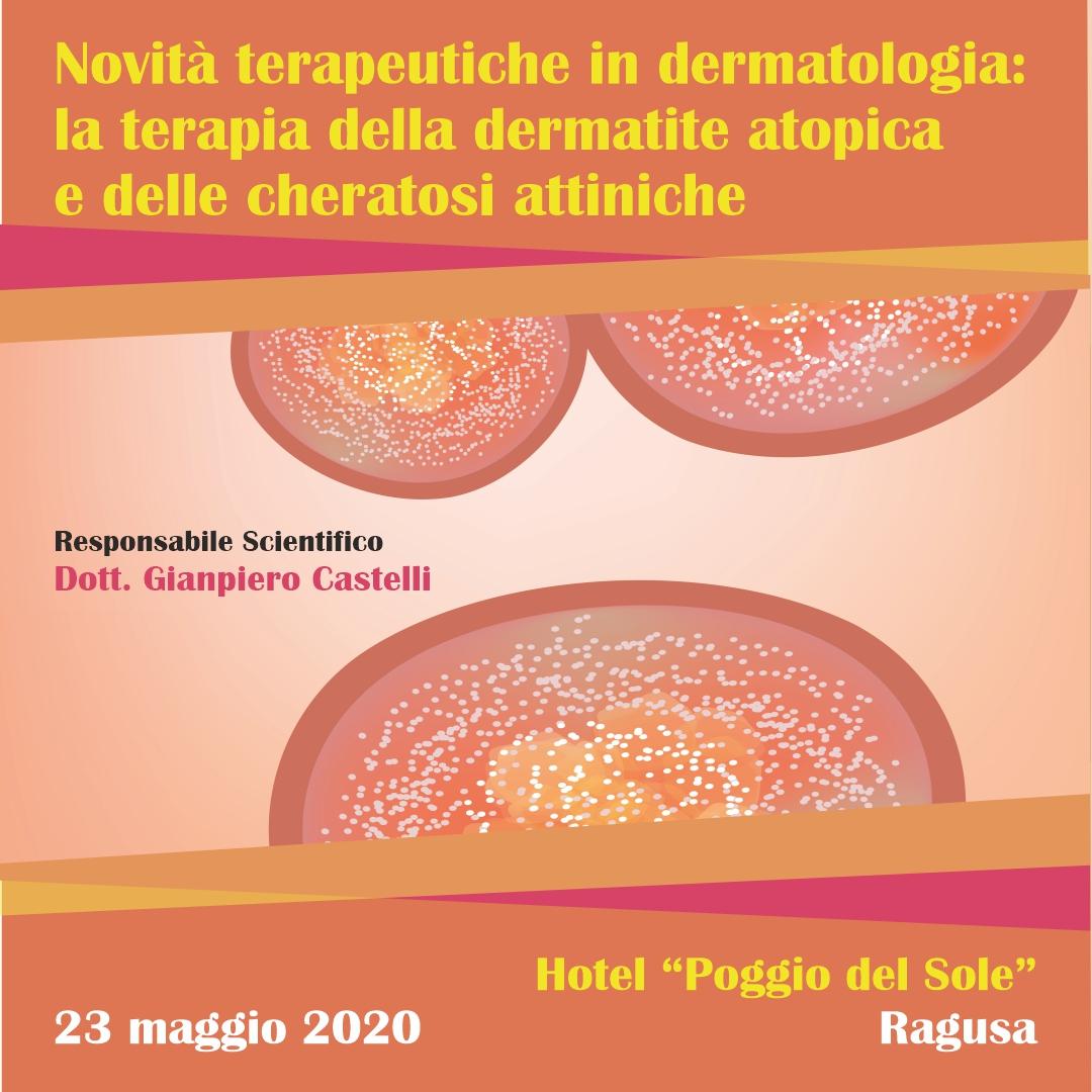 Novità terapeutiche in Dermatologia: la terapia della dermatite atopica e delle cheratosi attiniche