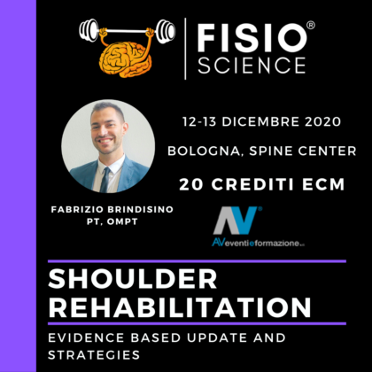 Shoulder Rehabilitation: evidence based update and strategies – riconoscimento dei desease muscoloscheletrici