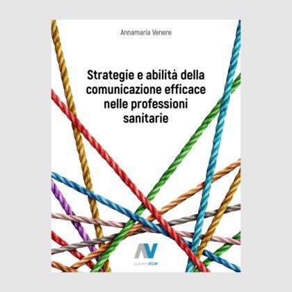 Strategie e abilità della comunicazione efficace nelle professioni sanitarie