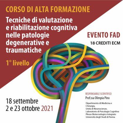 Tecniche di valutazione e riabilitazione cognitiva nelle patologie degenerative e traumatiche